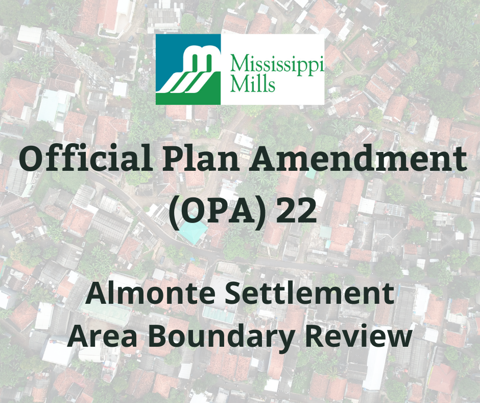 Official Plan Amendment (OPA) 22 - Almonte Settlement Area Boundary Review